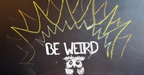 "My favorite little decoration in the entire place was this hand-drawn owl. As a prior resident of Austin, Texas, whose motto is ""Keep Austin Weird,"" I felt right at home with this guy and his message. Long live the weirdos."